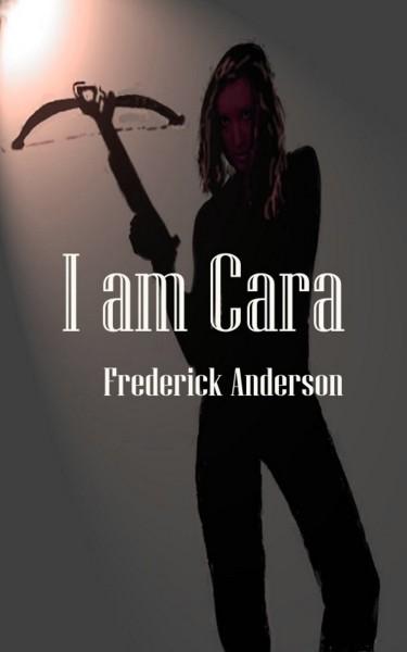 I am Cara