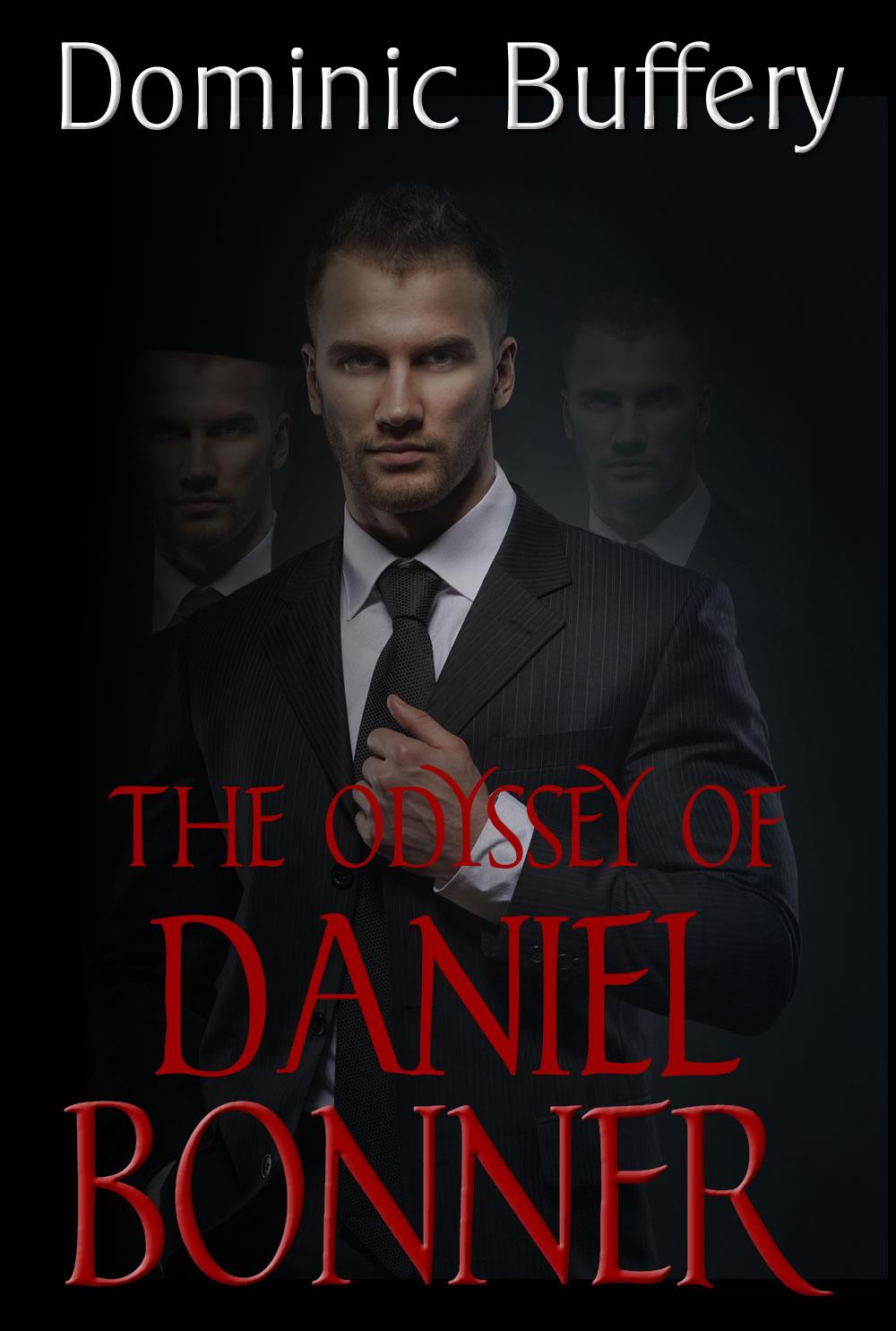 The Odyssey of Daniel Bonner
