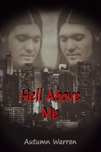Hell Above Me