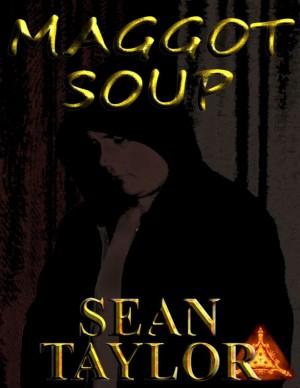 Maggot Soup