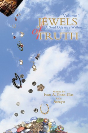 Jewels of Truth: A Soul Odyssey Within, Volume 1