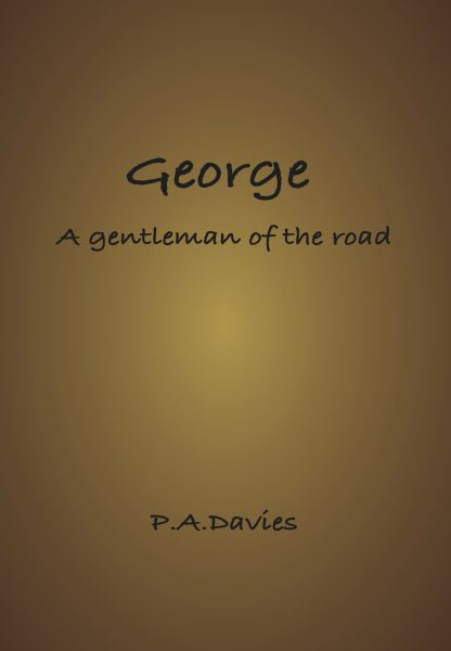 George: A Gentleman of the road